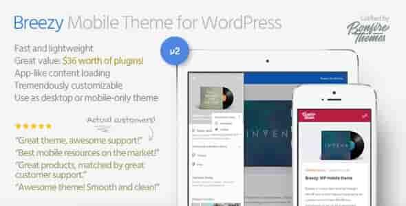 Breezy v2.0 – LightWeight Mobile Theme for WordPress