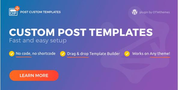 Post Custom Templates Pro v1.8 – Premium WordPress plugin