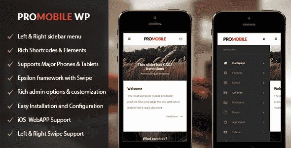 ProMobile v1.0.1 – Mobile and Tablet Responsive WordPress Theme