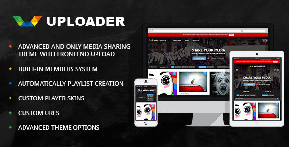 UPLOADER V2.2.4 - ADVANCED MEDIA SHARING THEME