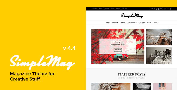 SimpleMag v4.4 – Magazine WordPress Theme for Creative Stuff