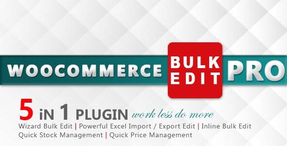 WooCommerce Bulk Edit PRO v1.2 – Premium WordPress Plugin