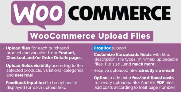 WooCommerce Upload Files v19.2 – Premium WordPress Plugin